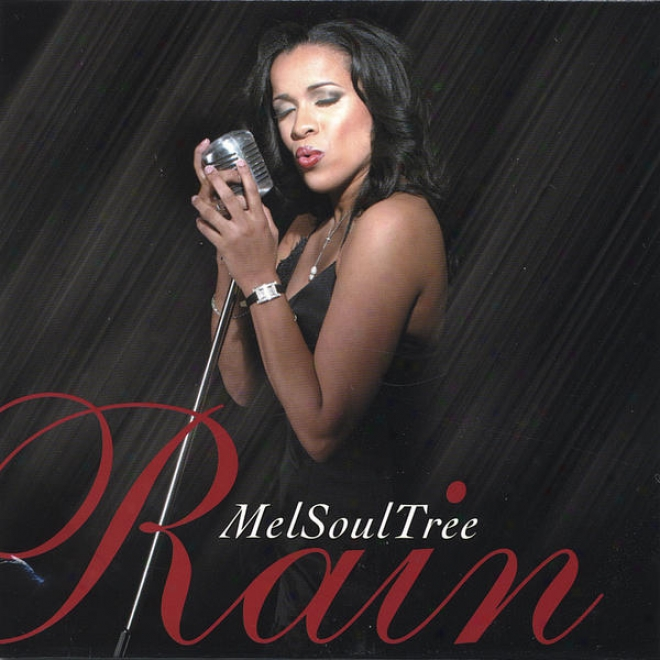 """melsoultree's """"rain"""" (w/ Bonus Song, Instrumentals & Accappella Tracks)"""