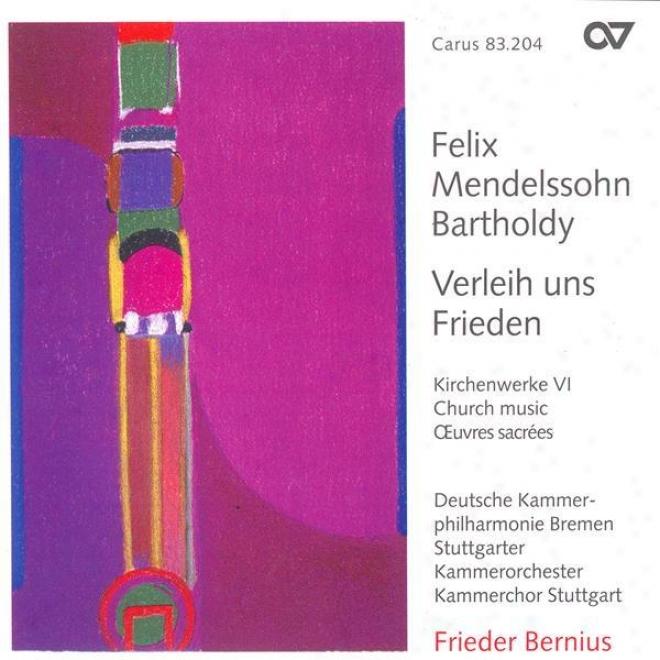 Mendelssohn: Temple Music, Vol. 6 - Psalm 115 / O Haupt Voll Blut Umd Wunden / Wer Nur Den Lieben Gott Lasst Walten