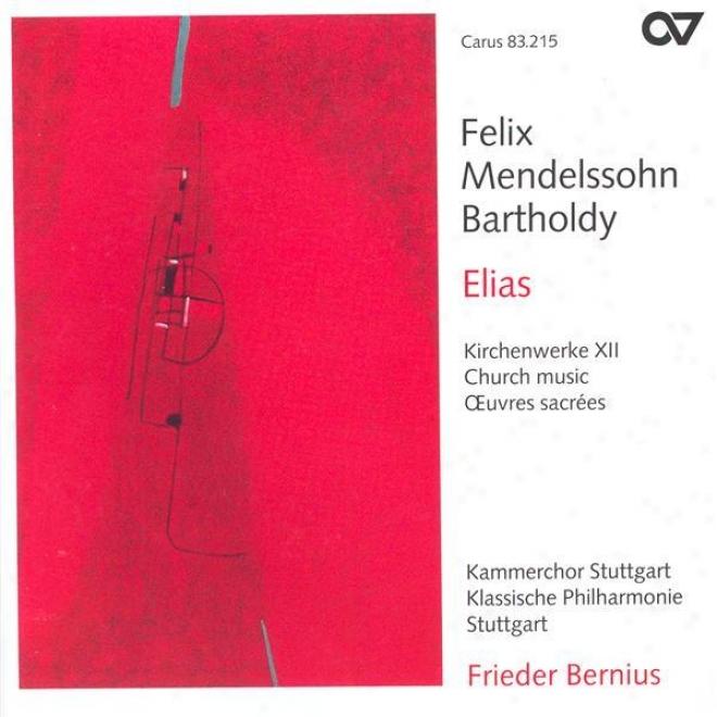 Mendelssohn, Felix: Church Music, Vol. 12 (stuttgart Chamber Choir, Bernius)
