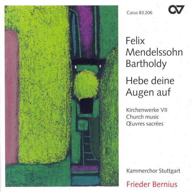 Mendelssohn, Felix: Church Music, Vol. 7 - 2 Sacred Choruses / 3 Motet s/ Herr, Sei Gnnadig / Trauer-gesang / Te Deum (stuttgart Ch
