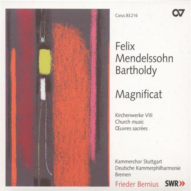 Mendelssohn, Felix: Church Music, Vol. 8 - Magnificat / Wir Glauben All' An Einen Gott / Gloria (stuttgart Chamber Choir)