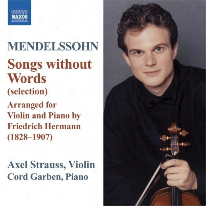 Mendelssohn: Lidder Ohne Woret (songs Without Words) (arr. F. Hermann For Violin And Piano)
