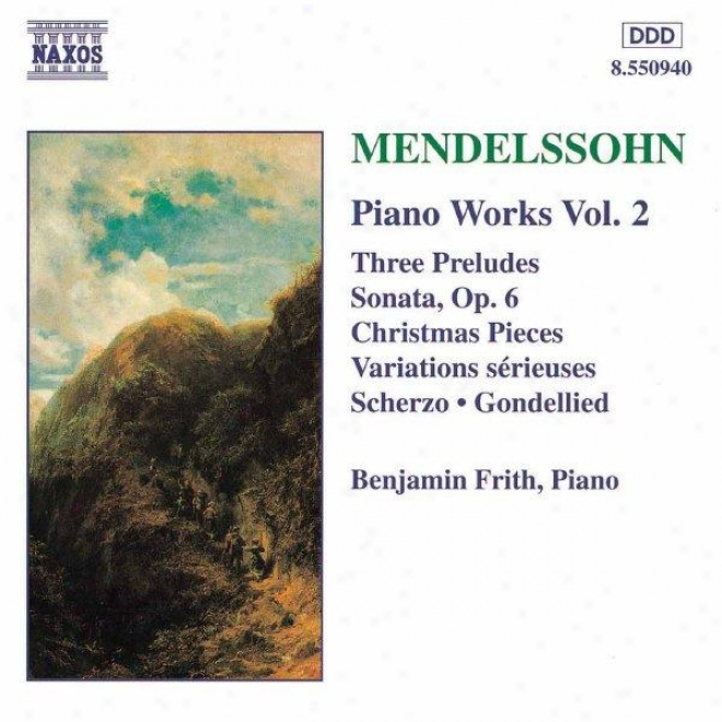 Mendelssohn: Sonata In E Major / Variations Serieuses / Preludes And Etudes, Op 104