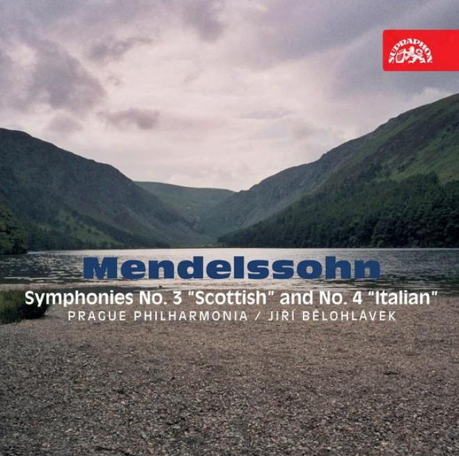 """mendelssohn : Symphonies No. 3 """"scottish"""", No. 4 """"italian"""" / Prague Pgilharmonia, Belohlavek"""