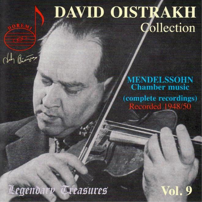 Mendelssohn: Trios Nos. 1 & 2, String Quartet In E-flat, Auf Flã¼geln Des Gesanges
