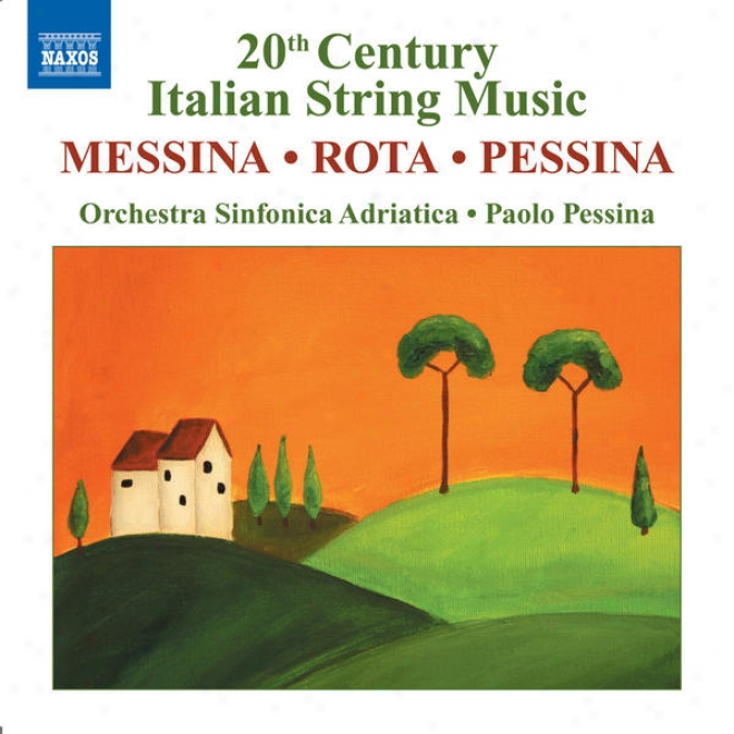Messina: La Beffa A Don Chisciotte Suite / Rota: Concerto For Strings / Pessina: Concertango