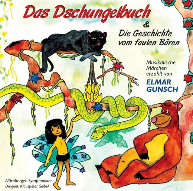 Miklã³s Rã³sza: Das Dschungelbuch & Maro Lothar: Die Geschichre Vom Faulen Bã¤ren