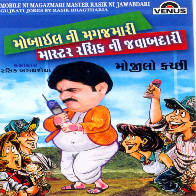 Mobile Ni Magazmari Owner Rasik Ni Jawabdari (gujrati Jokes By Rasik Bhagtharia)