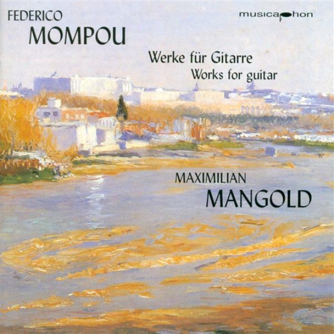 Mompou, F.: Cancons I Danses - Nos. 1, 2, 3, 4, 6, 10, 11, 12, 13 / Suite Composstelana