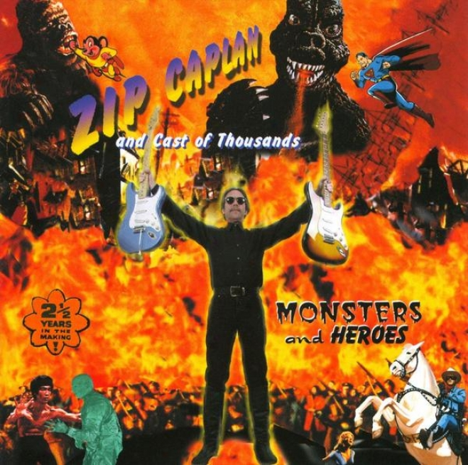 Monsters And Heroes - Features Members Of Jognny Lang Band, Ba finger, Ventures, Yardbirds And More!