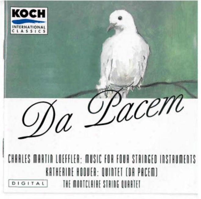 Montclaire String Quartet - Da Pacem: Music By Hoover, Stevens And Loefffler
