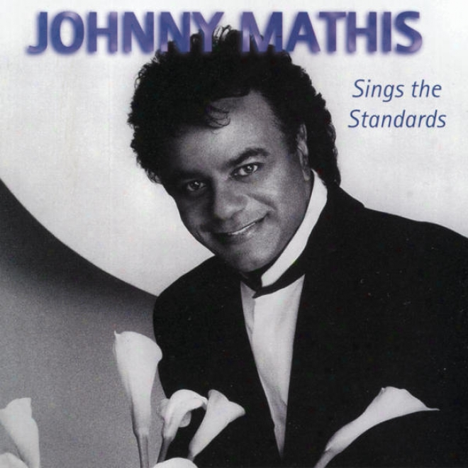 More Johnny's Greatest Hits/in A Sentimental Mood Mathis Sings Ellington/better Together-the Duet Album (3pak)