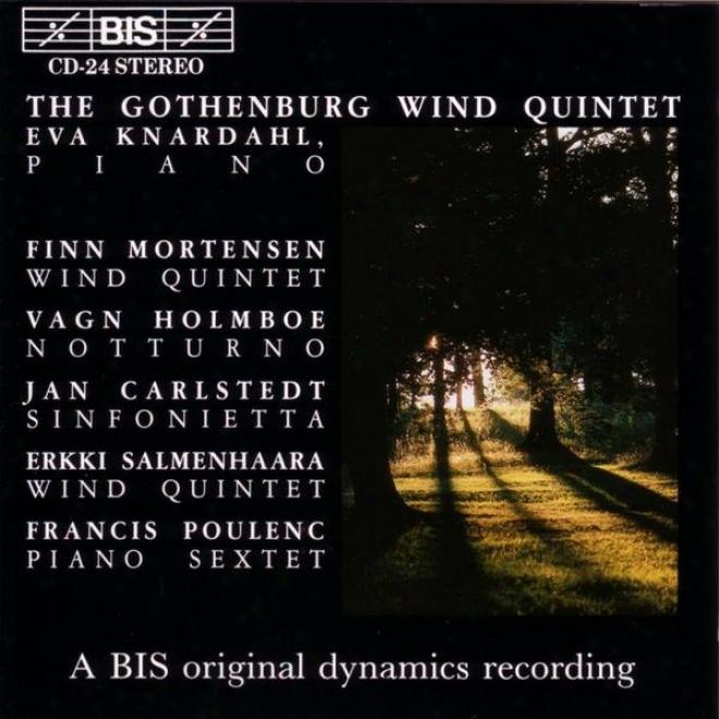 Mortensen: Wind Quintet, Op. 4 / Holmboe: Notturno, Op. 19 / Poulenc: Sextet For Piano