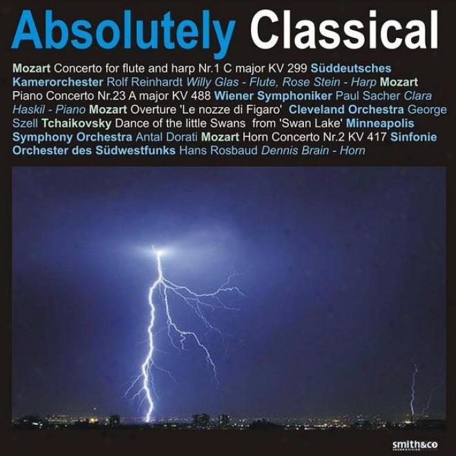 Mozart: Concerto For Flute Abd Harp No. 1, Piano Concerto No. 23, Horn Concerto No. 2, Et Al.