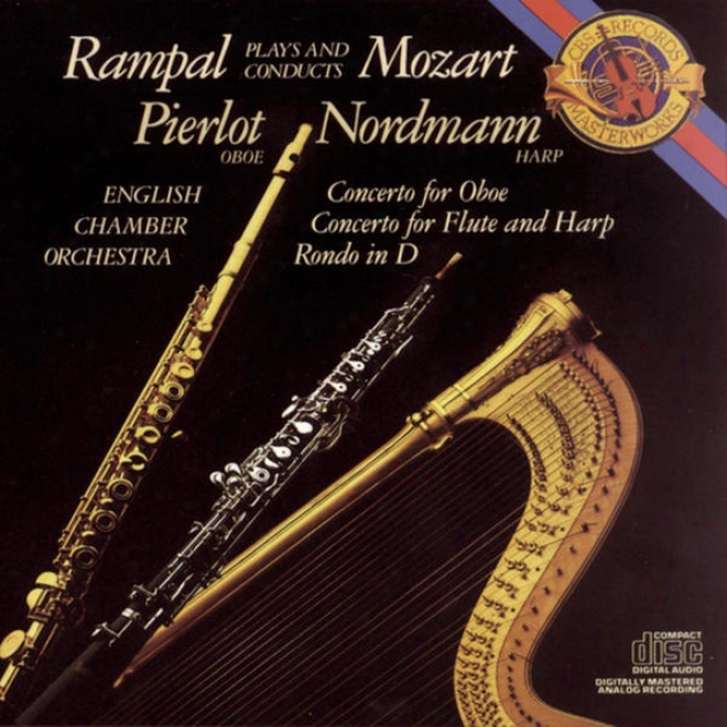 Mozart:  Concerto During Flute, Harp And Orchestra In C Major, K. 299; Concerto In C Major For Onoe And Orchestra; Rondo In D Major F