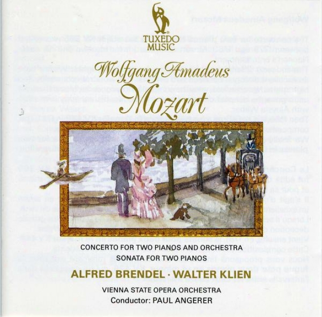 Mozart: Concerto For Two Pianos In E Flat, No.10, K.365; Sonata For Two Pianos In D, K.448