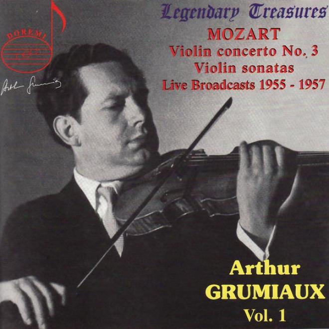 Mozart: Concerto For Violin And Orchestra, Sonafa For Violin And Piano, Et Al.