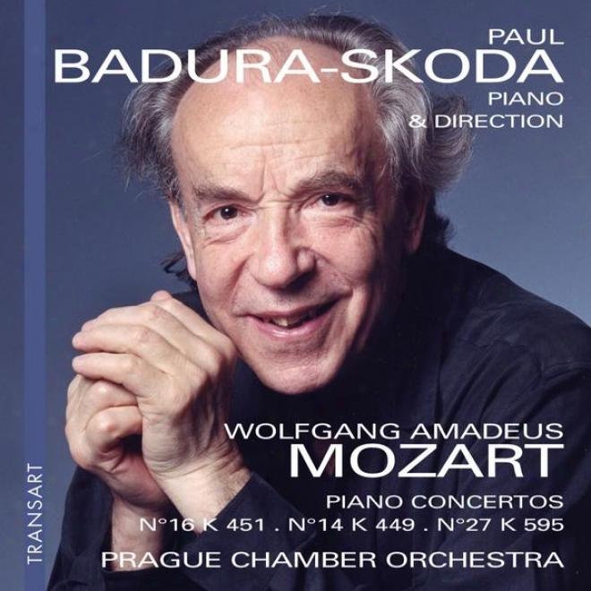 Mozart : Concertos Pour Piano N 16, 14 & 27 - Piano Concertow No. 16, 14 & 27