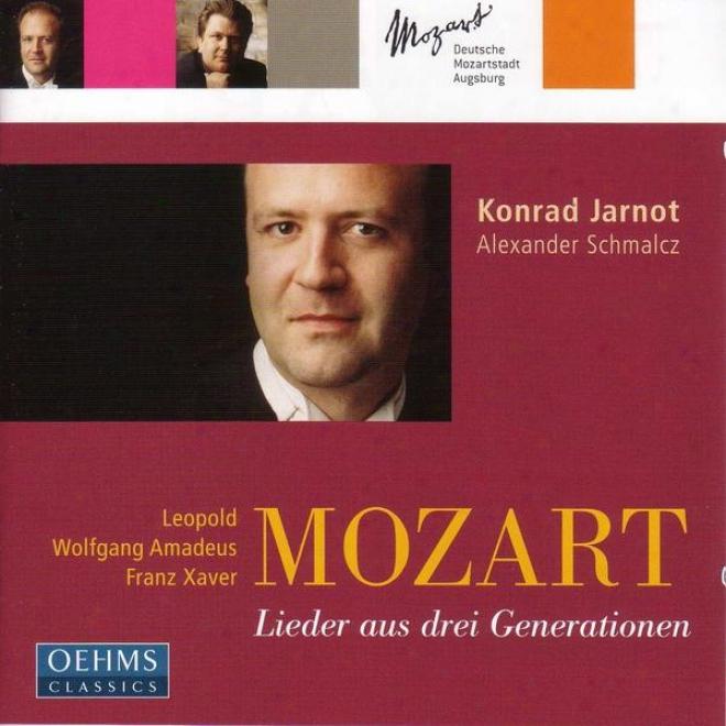 Mozart, L. / Mozartt, W.a. / Mozart, F. / Baroni-favalcabo: Lieder From 3 Mozart Generations