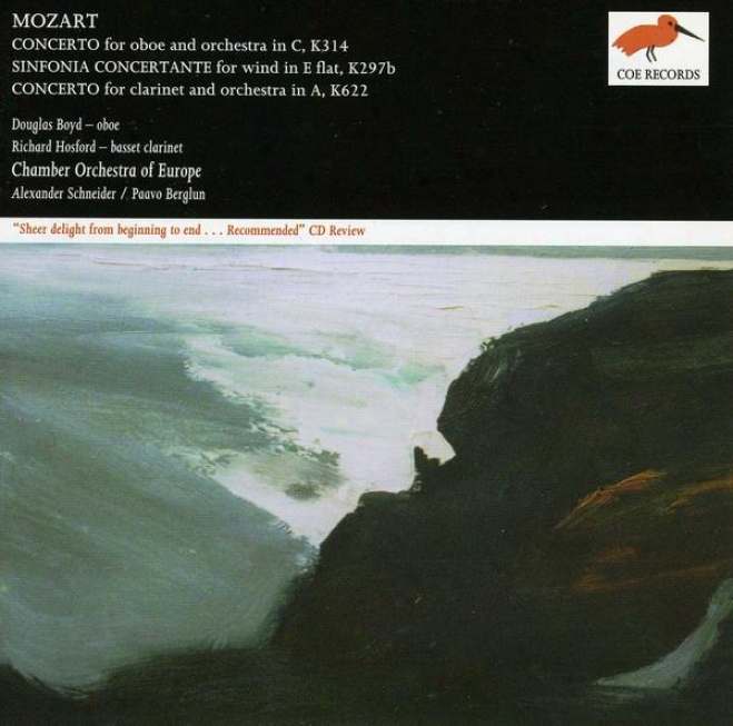 Mozart:  Oboe Concerto In C, K. 314; Sinfonia Concertante For Winds; Clarinet Concerto