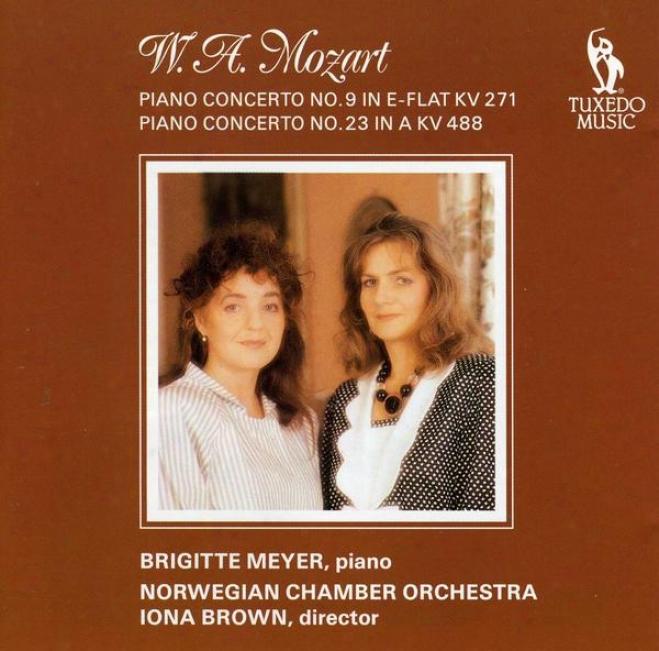 Mozart: Piano Concerto No.9 In E Flat, K.271; Piano Concerto No.23 In A, K.488