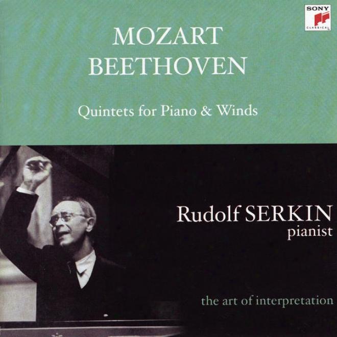 Mozart: Quintet In E-flat Major For Piano & Winds, K. 452; Beethoven: Quintet In E-flat Major For Piano & Winds, Op. 16 [rudolf Se