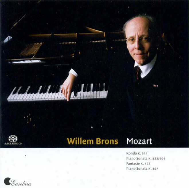 Mozart: Rondo In A Minor, Fantasie In C Minor, Piano Sonatas K 533/494 & 457