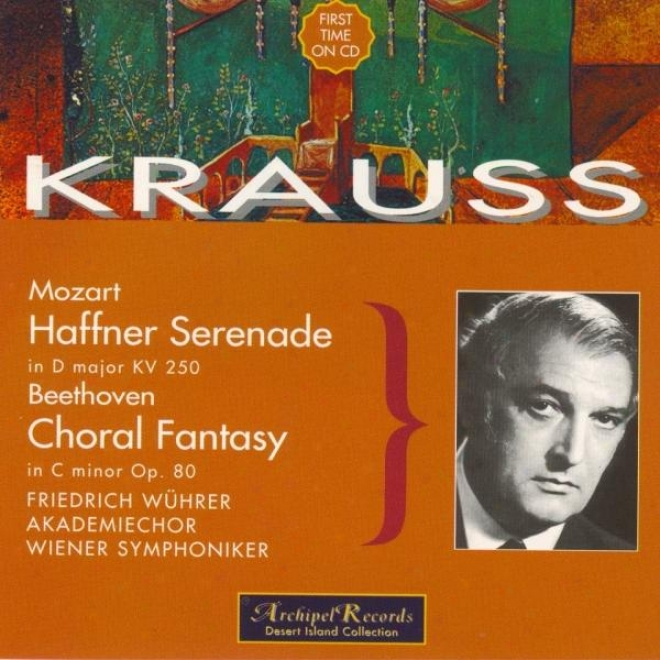 Mozart : Serenade In D Major Kv 250 Hafner - Beethoven : Fantasia For Paino Chorus And Orchestra In C Minor Op.80