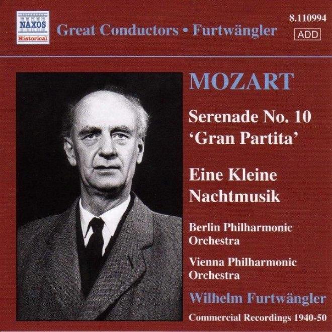"""""""mozart: Serenades Nos. 10 And 13,_""""""""eine Kleine Nachtmusik (furtwangler) (1947, 1949)"""""""