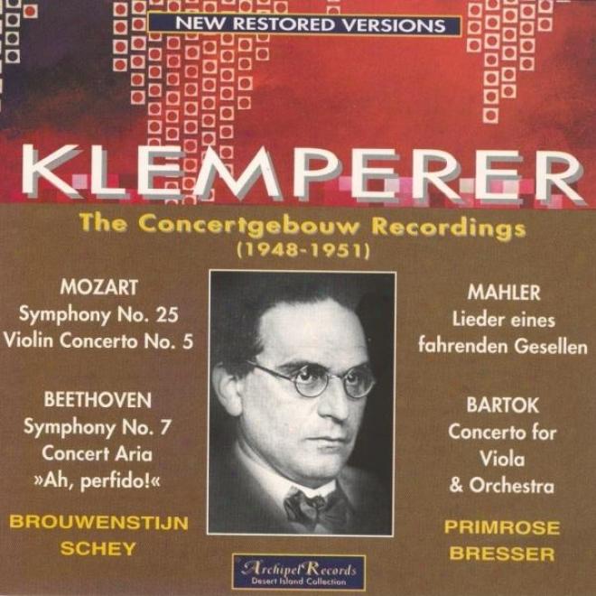 Mozart : Symphony No.25 , Violin Concerto No.5 - Beethoven : Aria For Soprano, Symphony No.7 Op.92 - Mahler : Lideer Eines Fahrend