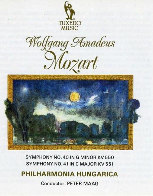 """mozart: Symphony No.40 In G Minor, K.550; Symphony No.41 In C Major, """"the Jupiter"""