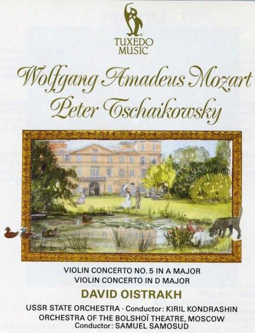 Mozart: Violin Concerto No.5 In A Major, K.219; Tchaikovsky: Violin Concerto In D Major, Op.35