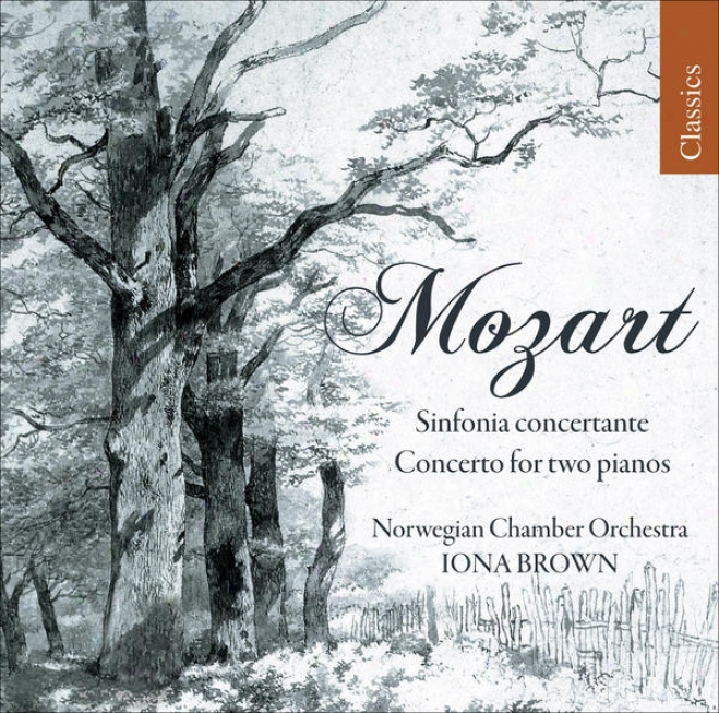 Mozart, W.a.: Concerto For 2 Pianos, K. 365 / Sinfonia Concertante, K. 364 (norwegian Chamber Orchestra, I. Brown)