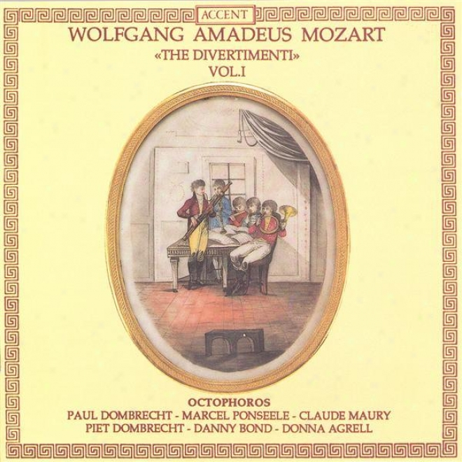Mozart, W.a.: Divertimentos (the), Vl. 1 - K. 213, 240, 252, 253, 270 And 289 (octophoros)