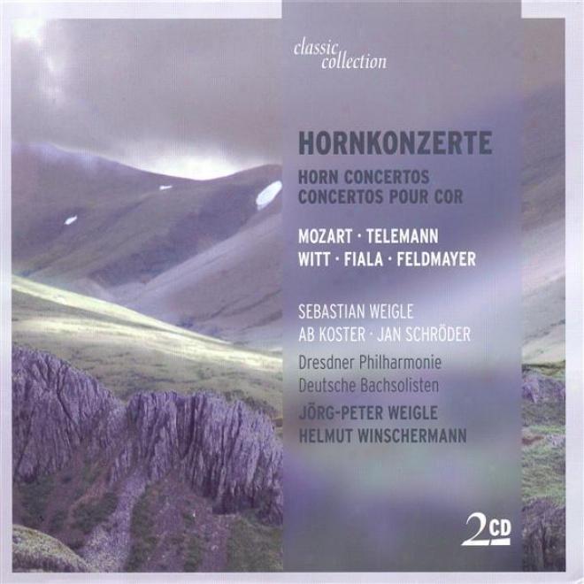 Mozart, W.a.: Horn Concertos - K. 412, 417, 447, 495 / Telemann, G.p.: Ojverture (suite) In F Major / Fiala, J.: Concerto For 2 Ho
