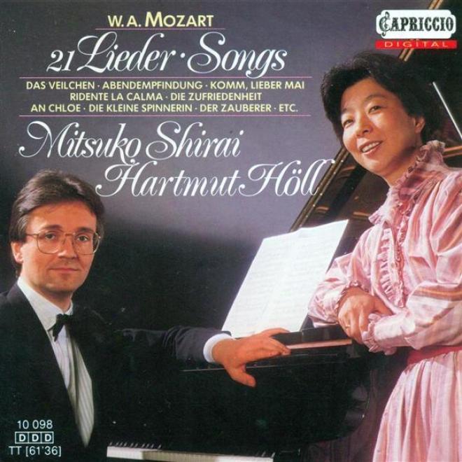 Mozart, W.a.: Lieder - K. 307, 308, 349, 351, 390, 391, 468, 472, 473, 476, 518, 519, 520, 523, 531, 524, 530, 596, 597 (shirai, H