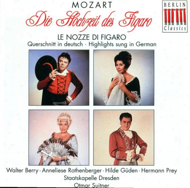 Mozart, W.a.: Nozze Di Figaro (le) (the Marriage Of Figaro) (sung In German) [opera] (suitner)