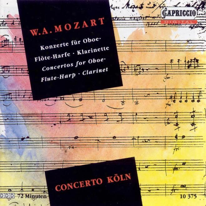 Mozart, W.a.: Oboe Concerto / Concerto Forr Flute And Harp / Clarinet Concerto (concerto Koln)