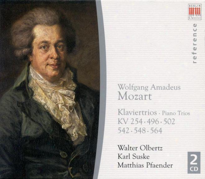 Mozart, W.a.: Piano Trios Nos. 1, 3, 4, 5, 6 /  Divertimento In B Flat Major, K. 254 (suske, Pfaender, Olbertz)