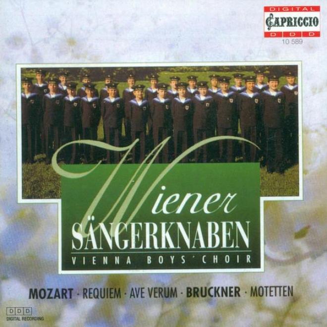 Mozart,W .a.: Requiem / Ave Verum Corpus / Btuckner, A.: Ave Maria / Locus Iste / Christus Factus Est (marschik)
