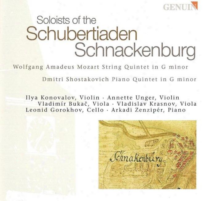 Mozart, W.a.: String Quartet No. 4 / Shostakovich, D.: Piano Quintet, Op. 57 (schubertiaden Schnackenburg Soloists)