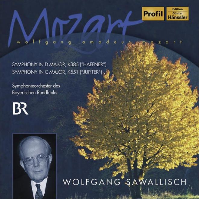 """mozart, W.a.: Symphonies Nos. 35, """"haffner"""" And 41, """"jupiter"""" (bavarian Radio Symphony,_Sawallisch)"""