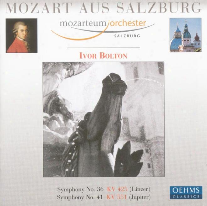 """mozart, W.a.: Symphonies Nos. 36, """"linz"""" And 41, """"jupiter"""" (salzburg Mozarteum Orchestra, Bolton)"""