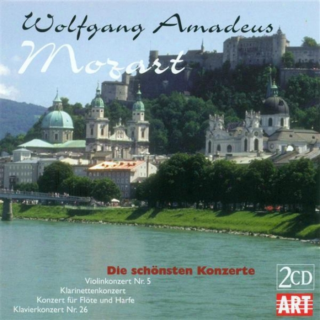 Mozart, W.a.: Violin Concerto No. 5 / Clarinet Concerto, K. 622 / Concerto According to Flute And Harp, K. 299 / Piano Concerto No. 26 (d.