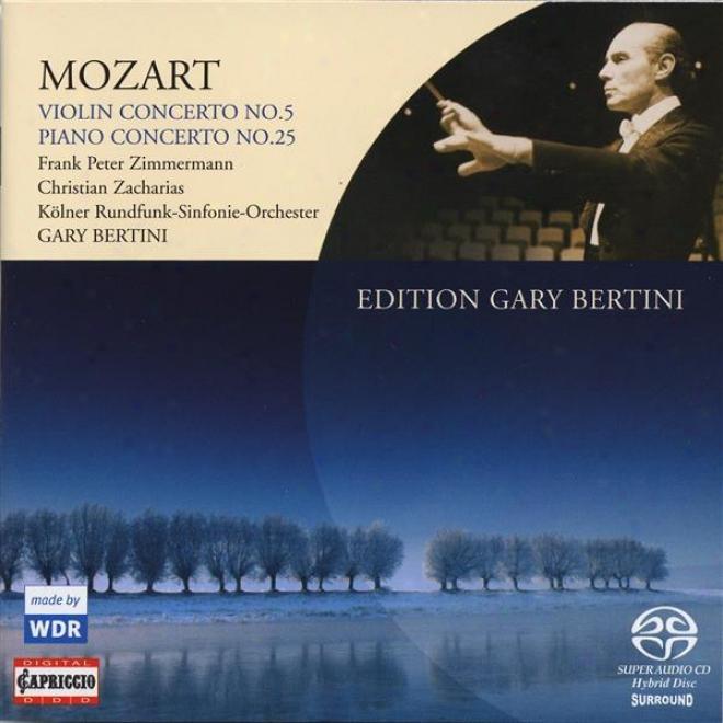 Mozart, W.a.: Violin Concerto No. 5 / Piano Concerto No. 25 (zimmermann, Zacharias, Bertini)
