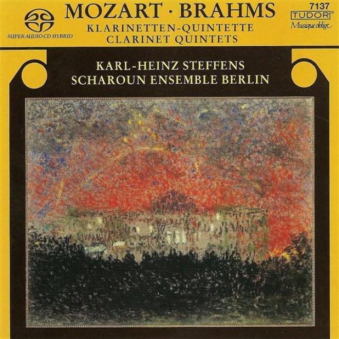 Mozart, W.a.:clarinet Quintet, K. 581 / Brahms, J.: Clarinet Quintet, Op. 115