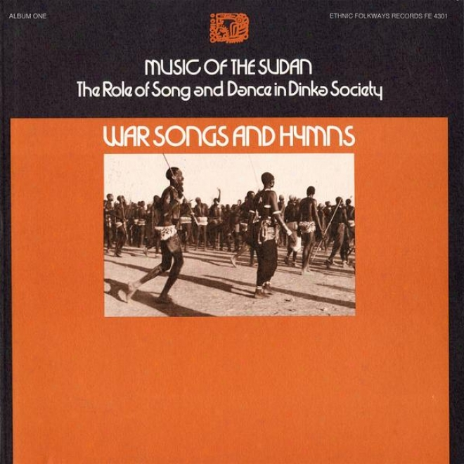 Melody Of The Sudan: The Role Of Song And Dance In Dinka Society, Album Some: War Songs And Hymns