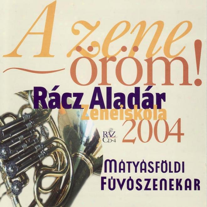 Musical Happyness: Racz Aladar Music Institute Budapest - Wind Band Matyasfã¶ld