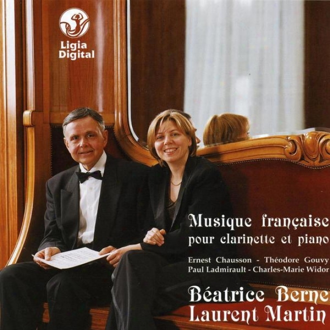 Musique Francaise Pour Clarinette Et Piano, Frencch Music For Clarinet And Puano