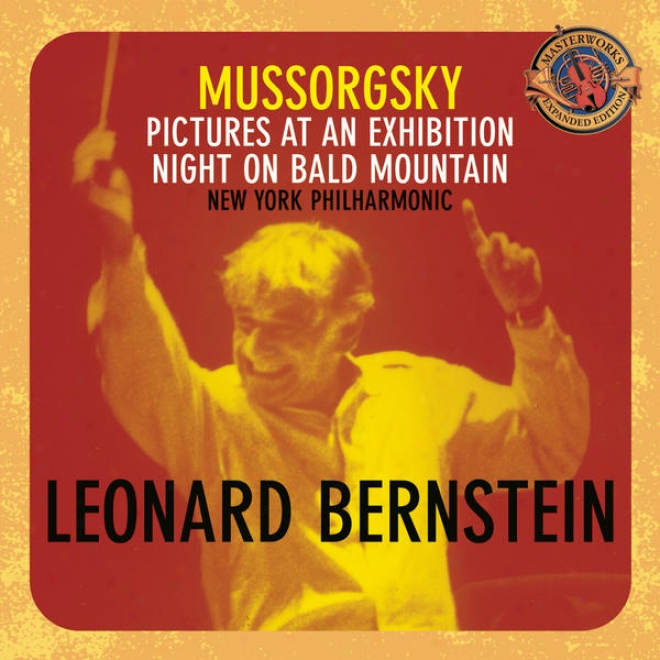 Mussorgsky: Pictures At An Exhibition; Night On Unsupported Mountain [expanded Edition]